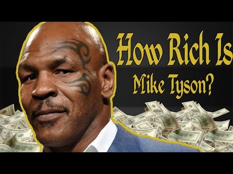 How Rich Is Mike Tyson? Net Worth 2018