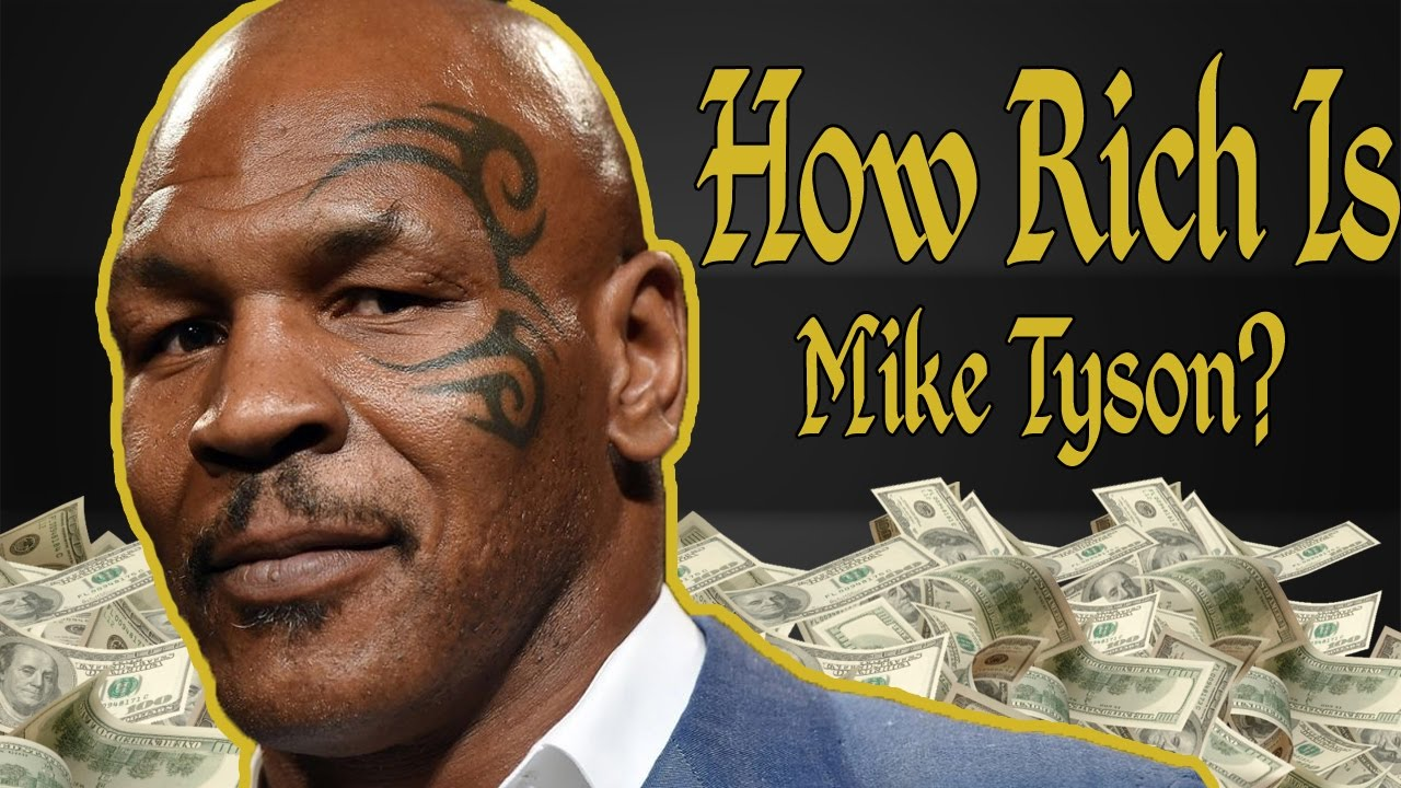 How Rich Is Mike Tyson? Net Worth 2017 - YouTube