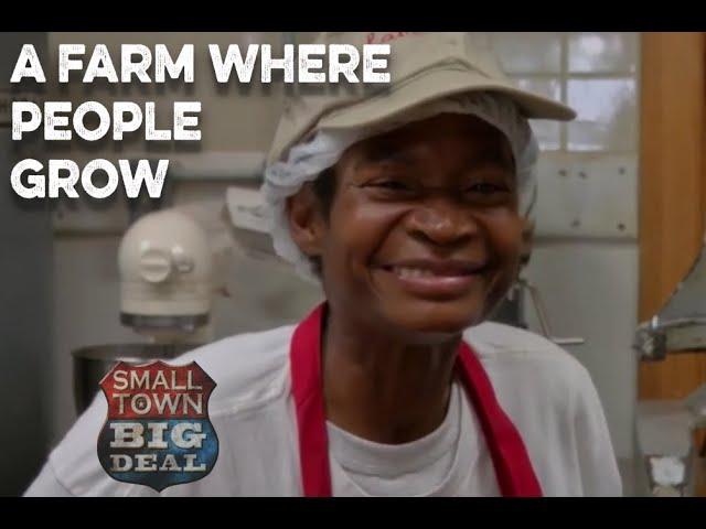 A Farm Where People Grow
