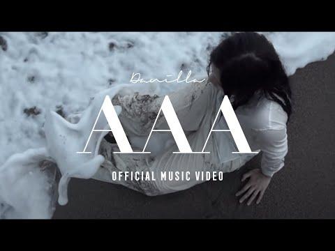 Danilla - AAA (Official Music Video)