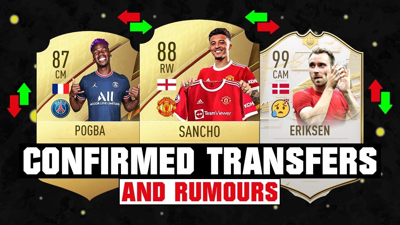 FIFA 22 | NEW CONFIRMED TRANSFERS & RUMOURS! 🤪🔥 ft Sancho, Pogba, Eriksen... etc