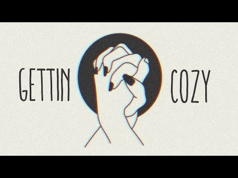 getting cozy ~ chill music mix ft. blackbear & jeremy zucker & eden