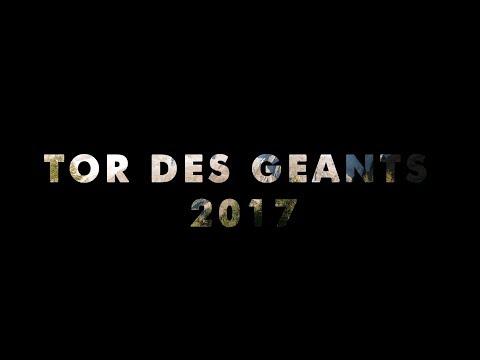 Tor des Géants 2017 - Official Video Report