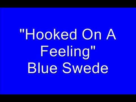 Blue Swede   Hooked On A Feeling