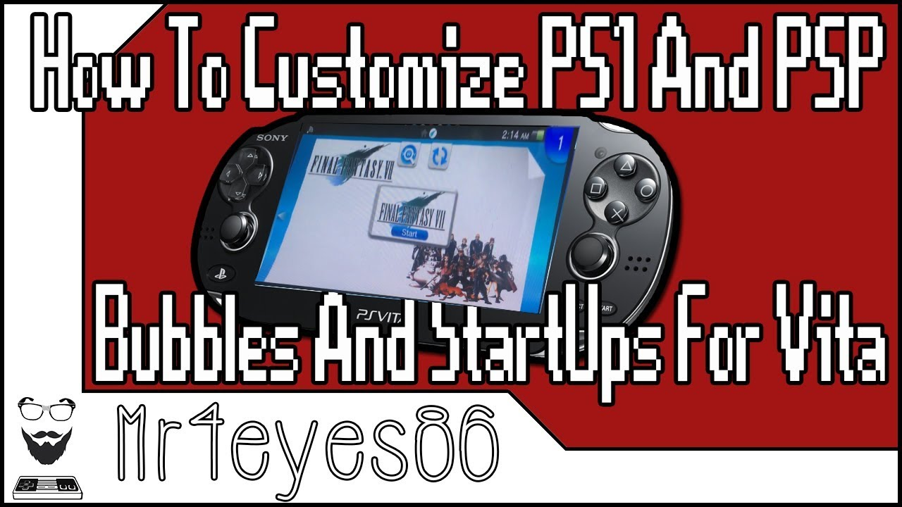 Customize PS1 & PSP Bubbles and Startups for PS VITA/PSTV (2019)