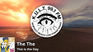 KULT FM - Track 7   The The - This is the day