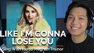 Like I'm Gonna Lose You (Male Part Only - Karaoke) - Meghan Trainor ft. John Legend