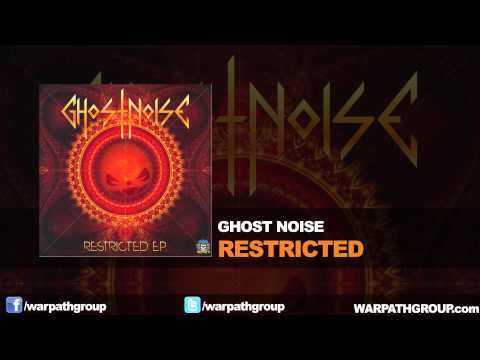 Ghost Noise - Restricted (Original Mix)