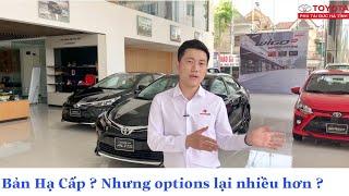 Toyota Altis 2020 - Món Hời - Bản Hạ cấp về Giá Bán và nâng cấp về Tính năng-
