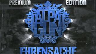 Alpa Gun - Alpa Gun 2012 [Album Ehrensache] (Offizielles HD Video)