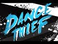 Dance Thief Con Bro Chill Breakdown mp3