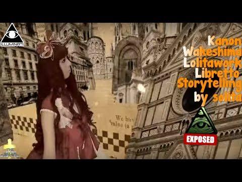 Kanon Wakeshima Lolitawork Libretto ~Storytelling By Solita~Illuminati Exposed