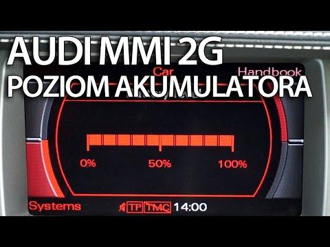 Aktywacja poziomu akumulatora Audi MMI 2G (A4 A5 A6 A8 Q7) Multimedia Interface