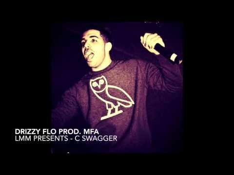 DRIZZY FLO prod. MFA - C SWAGGER mp3