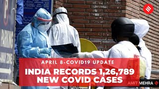 Coronavirus Update April 8: India records 1.26 lakh new Covid cases, 685 deaths in the last 24 hrs