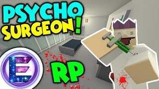 Video Unturned - PSYCHO SURGEON RP | Surgery or murder I think it's just practice Muhaha ( Funny RP ) download MP3, 3GP, MP4, WEBM, AVI, FLV Januari 2018