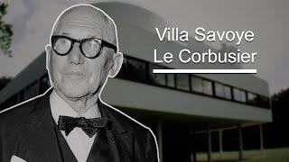 La Villa Savoye, Le Corbusier (Le Corbusier´s villa Savoye, english captions)
