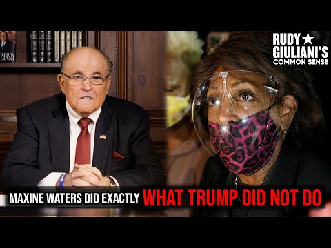 Maxine Waters Did Exactly What Donald Trump DID NOT DO | Rudy Giuliani | Ep. 130
