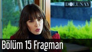 Dolunay 15. Bölüm Fragman