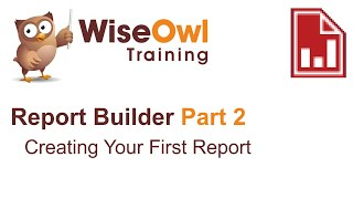 Report Builder 2016 Part 2 - Creating Your First Report