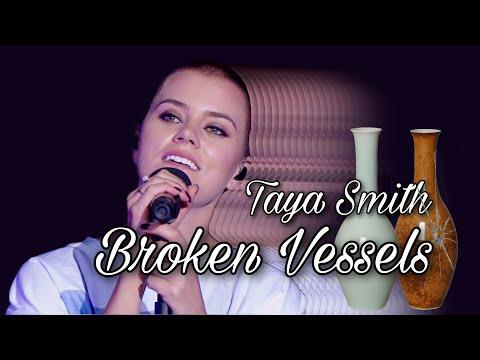 Taya Smith - Broken Vessels live HD