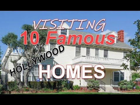 Visiting 10 Famous Hollywood Homes And Filming Locations