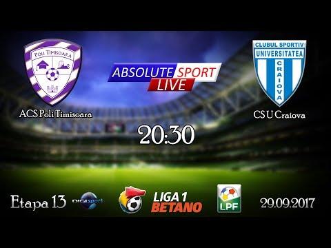 LIVE Poli Timisoara - CS 'U' Craiova - Etapa 13 - Liga 1 - 29/09/2017