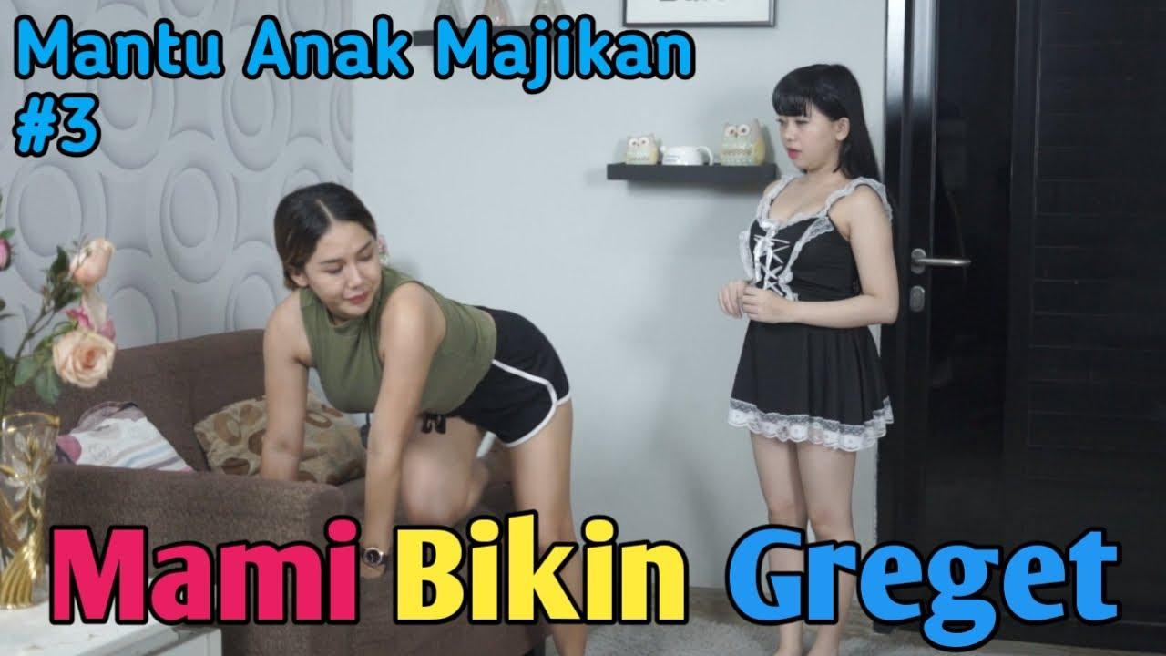 """""""MAMI BIKIN GREGET"""" Mantu Anak Mertua The Series Eps 03 - Film Pendek Komedi"""