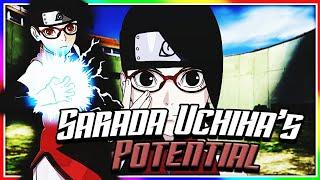 Sarada Uchiha's Insane Potential Explained!