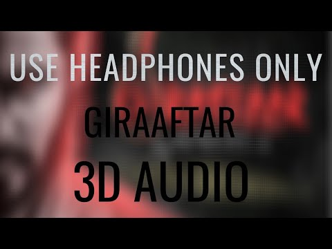 giraaftar---emiway-bantai-(3d-audio)