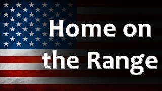 American Folk Song - Home on the Range