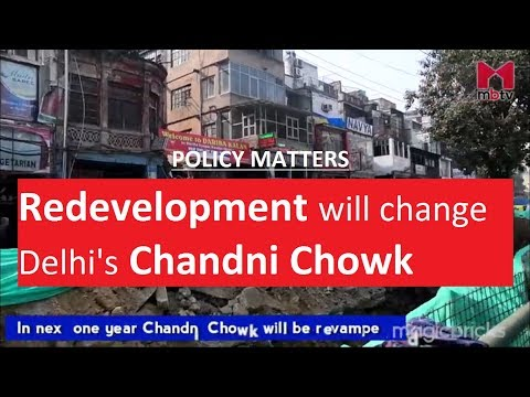Policy Matter- This is how Delhi's Chandni Chowk will look after redevelopment (S01E017)