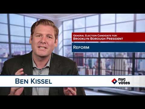 Ben Kissel: Candidate for Brooklyn Borough President