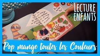 Lecture Enfant: Pop mange de toutes les couleurs