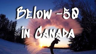 When it is -50 iฑ Canada    Frozen Fun in Freezing Temperatures