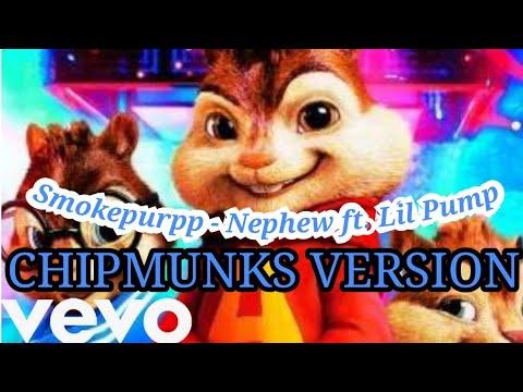 Smokepurpp - Nephew ft Lil pump  Alvin And Chipmunks