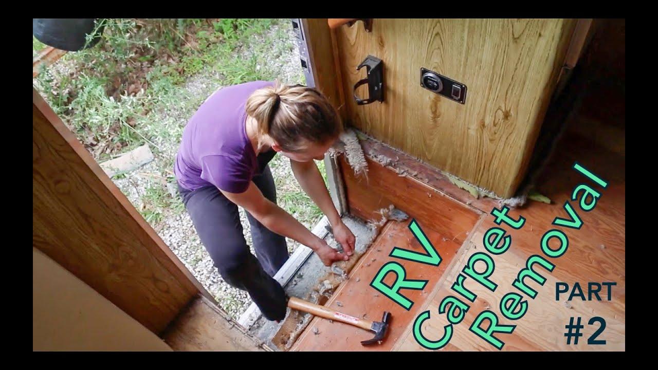 RV Carpet Removal + Prepping for RV Flooring (2) - YouTube