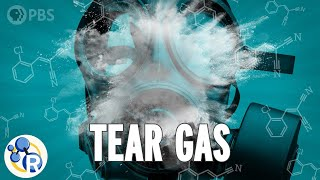 How Does Tear Gas Work?