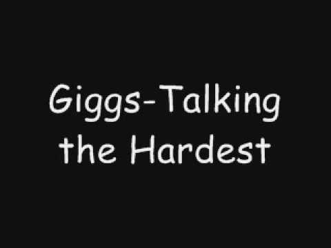 GIGGS -Talking The Hardest