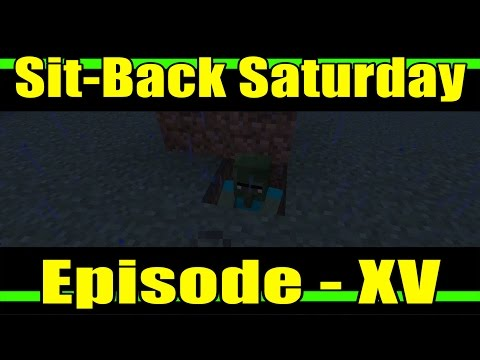 Sit-Back Saturday :: Minecraft: Xbox One Edition Experience :: Episode 15 - Zombie Doctor