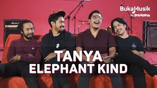 Tanya Elephant Kind   BukaMusik