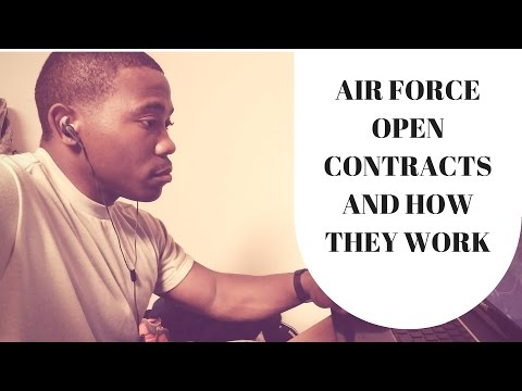 AIR FORCE OPEN CONTRACTS AND HOW THEY WORK