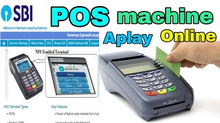 how to Aplay SBI PoS Machine Online all CSP & Shop