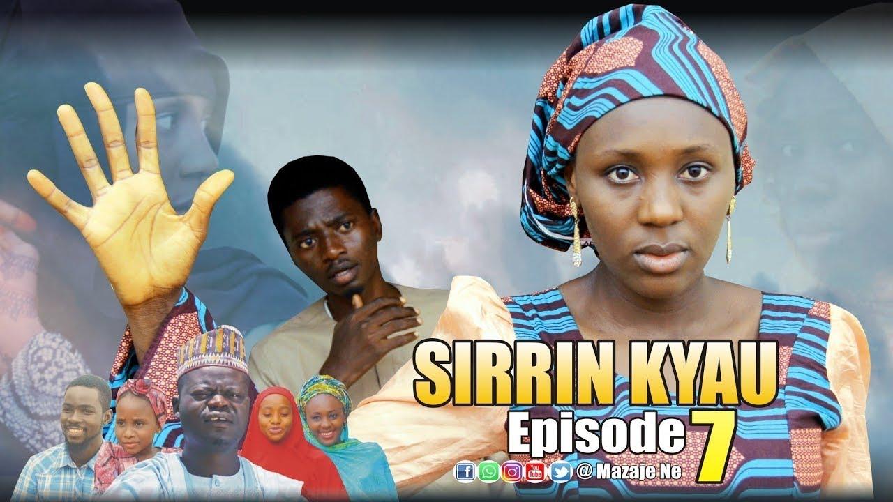 SIRRIN KYAU (Episode 7) Original Hausa Series 2020