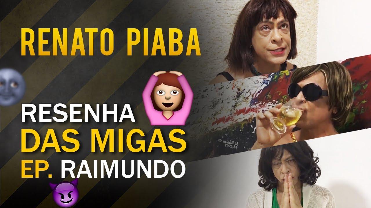 Resenha das Migas #1 - Piabete, Judith e Leiloca