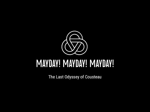 MAYDAY!MAYDAY!MAYDAY! - The Last Odyssey Of Cousteau (OFFICIAL VIDEO)