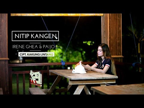 Irenne Ghea feat. Paijo Londo - Nitip Kangen [OFFICIAL]