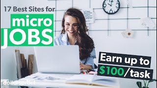 17 Websites to Make up to $100 per Micro Job - Easy, Fast Work!