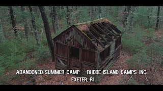 Abandoned Rhode Island Summer Camp | Exeter, Rhode Island