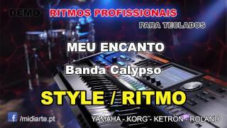 ♫ Ritmo / Style  - MEU ENCANTO - Banda Calypso
